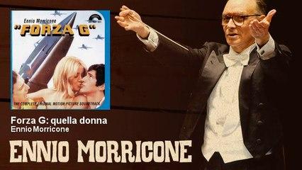 Ennio Morricone - Forza G: quella donna