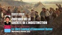 Francis Cousin: Critique de la société de l'indistinction (Le Libre Journal d'Emmanuel Ratier, Radio Courtoisie, 08fev2012)