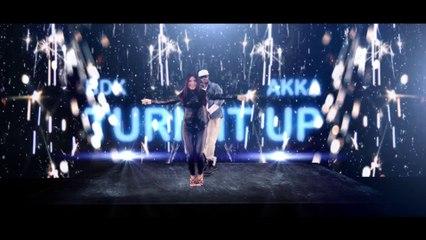 BDK feat Akka - TURN IT UP