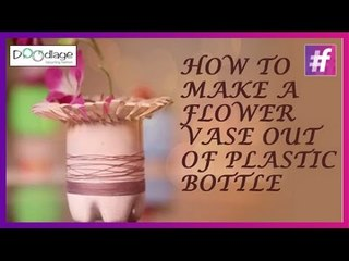 Easy DIY Tutorial | How to Make a Flower Vase Out of Plastic Bottle