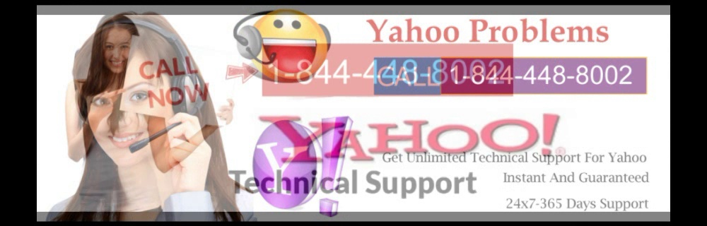 YAHOO TECH SUPPORT 1844-448-8002 YAHOO TECHNICAL SUPPORT NUMBER