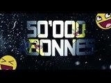 50.000 Abonnés PlayComedyClub : Menu des Vidéos !