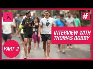 Running Motivation   Interview with Thomas Bobby Philip - Part 2