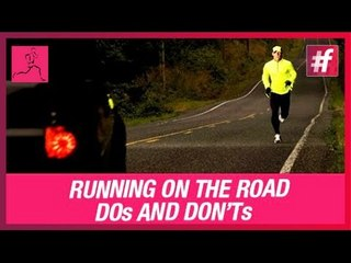 Running on the Road - Do's and Don'ts
