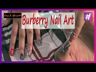 Burberry Nail Art | Burberry Inspired Nails | Insane Nails and Tattoos