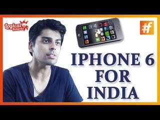 iPhone 6 for India - Parody