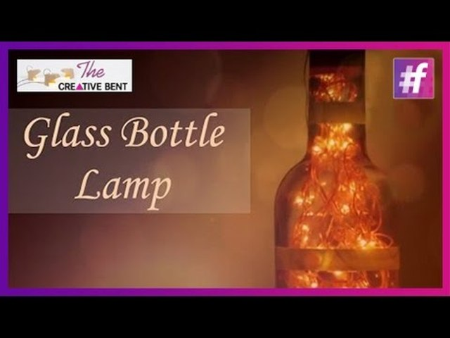 DIY Glass Bottle Lamp Tutorial