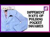 4 Quick Ways to Fold a Pocket Square   DIY Fashion and Lifestyle