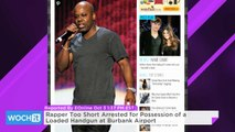 Rapper Too Short Arrested For Possession Of A Loaded Handgun At Burbank Airport