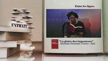 ENTRE LES LIGNES - Aminata Dramane Traore - Mali
