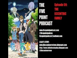 Five Point Podcast Episode 59: The Eccentric Family