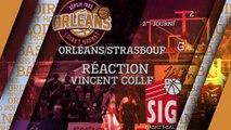 Réaction de Vincent collet - J02 - Orléans reçoit Strasbourg
