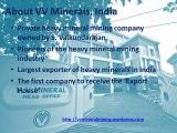 Vaikundarajan, VV Minerals No. 1 Heavy Mineral Mining Company In India