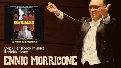 Ennio Morricone - Copkiller - Rock music