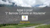 """Maurienne Flash """"Appel à projets - 2 ème biennale de Maurienne"""" (Première partie)"""
