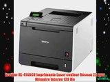 Brother HL-4140CN Imprimante Laser couleur R?seau 22 ppm M?moire Interne 128 Mo