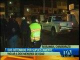 Dos detenidos por presuntas violaciónes en Riobamba