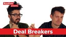 Buzzfeed dating Deal Breakers