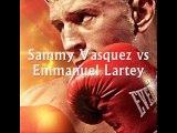 online Emmanuel Lartey vs Sammy Vasquez live boxing