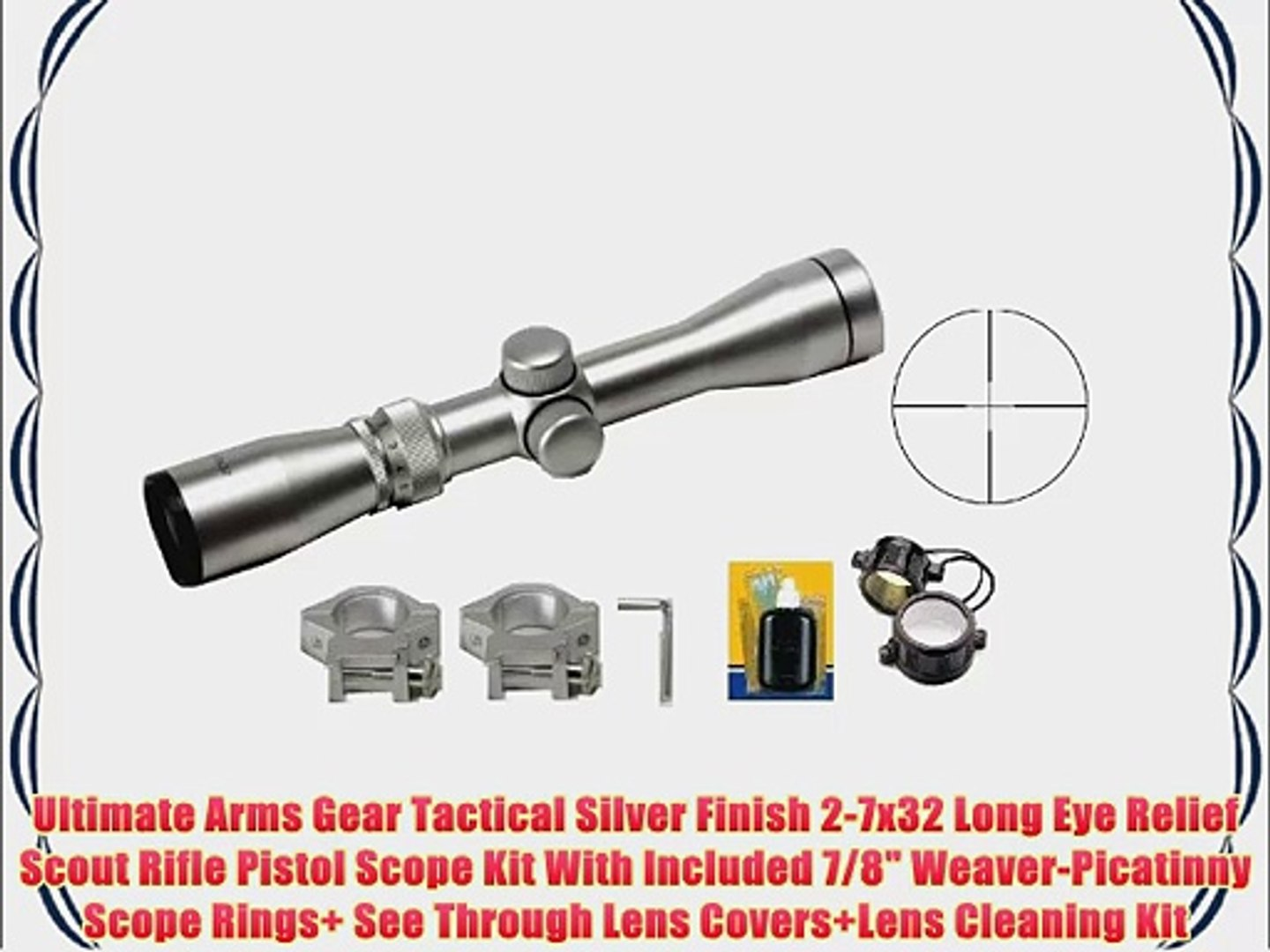 Ultimate Arms Gear Tactical Silver Finish 2-7x32 Long Eye Relief Scout  Rifle Pistol Scope Kit