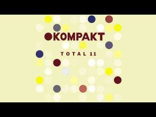 Thomas Fehlmann - Wasser Im Fluss (Soulphiction Mix) 'Kompakt Total 11 CD2' Album