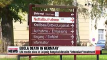 UN medic with Ebola dies in Germany; cases could reach 10,000 weekly