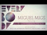 "Miguel Migs 'Everybody feat. Evelyn ""Champagne"" King (Album Version)'"