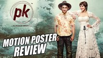 PK Motion Poster Review | Anushka Sharma Poses With A Transistor