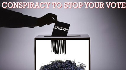 The Conspiracy to Stop Your Vote