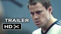 Foxcatcher Official Trailer #1 (2014) - Channing Tatum, Steve Carell Drama HD