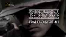 Seconde Guerre Mondiale - Les Plus Grands Raids Episode 3