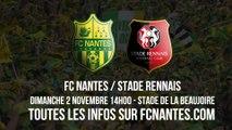 Réservez vos places pour le derby FC Nantes / Stade Rennais, dimanche 2 novembre (14h) à la Beaujoire