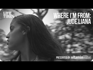 Jude Liana - Where I'm From, Presented By vitaminwater®
