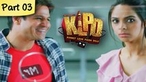 Kismet Love Paisa Dilli - Part 03/09 - Super Hit Comedy Thriller - Vivek Oberoi, Mallika Sherawat