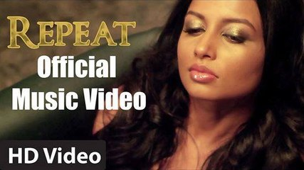 'REPEAT' - Official Video Song Feat. Reecha Sinha | Filmy Keeda Productions