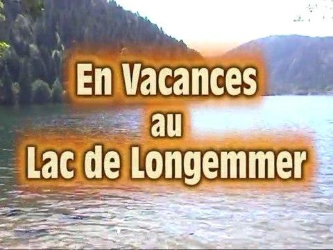 Vacances au Lac de Longemer