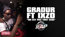 """Gradur feat. Ixzo """" On est pas tout seul"""" en live dans Planète Rap !"""