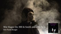 "War Rages On MH & Smith and The Pack Official Music Video  Need a fix? A short adrenaline rush of our wars raging on  Powerful short burst of music  Inspiration was based on the ""war within""  The war within forever rages  As one war ends, another begins"