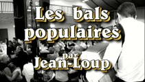 Les bals populaires par Jean Loup