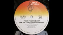 Funk Fusion Band - Can You Feel It (1981)