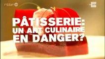 Pâtisserie : Un Art Culinaire En Danger ? (2/2)