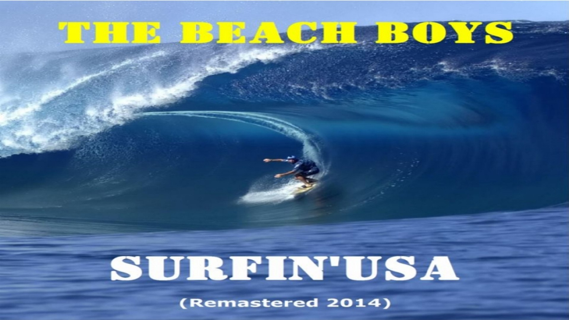The Beach Boys Surfin Usa Remastered 2014