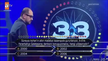 """""""Kim Milyoner Olmak İster?"""" yarışmasında Galatasaray'a 6-0 göndermesi."""