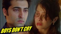 How Boys Don't Cry To Make Girls Cry - TOUCHING VIDEO