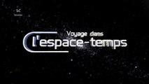 Voyage dans l'espace-temps (S05-E01) L'origine du temps