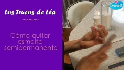 Los trucos de Lea - quitar el esmalte semi-permanente