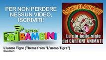 """Duo Ken - L'uomo Tigre - Theme from """"L'uomo Tigre"""" - feat. Double Zero"""