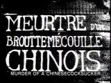 Meurtre d'un broutemescouilles chinois