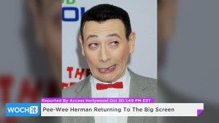 Pee Wee Herman Returning To The Big Screen