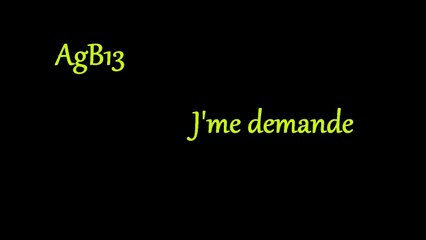 AgB13 J'me demande [ 16 mesures ] [ Audio ] Rap Français 2014
